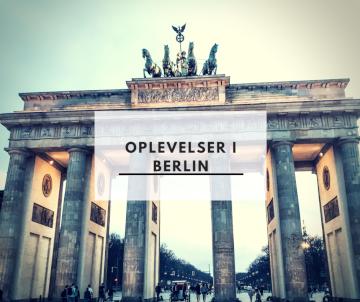 Oplevelser i Berlin
