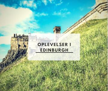 Oplevelser i Edinburgh