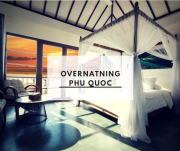 Overnatning Phu Quoc
