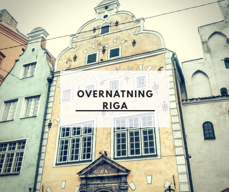 Overnatning i Riga