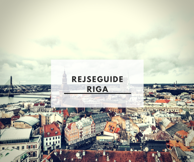 Rejseguide Riga